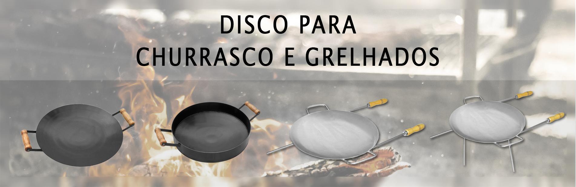 Discos para Churrasco e Grelhados